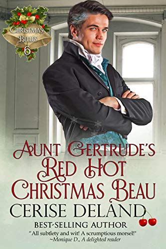 Review: Aunt Gertrude's Red Hot Christmas Beau by Cerise DeLand