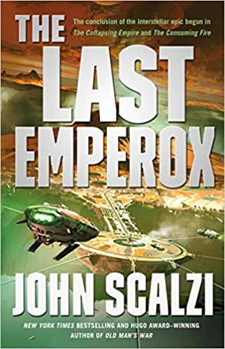 Review: The Last Emperox by John Scalzi