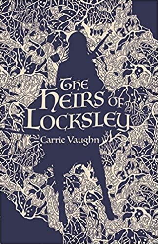 Review: The Heirs of Locksley by Carrie Vaughn