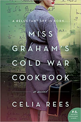 Review: Miss Graham's Cold War Cookbook by Celia Rees