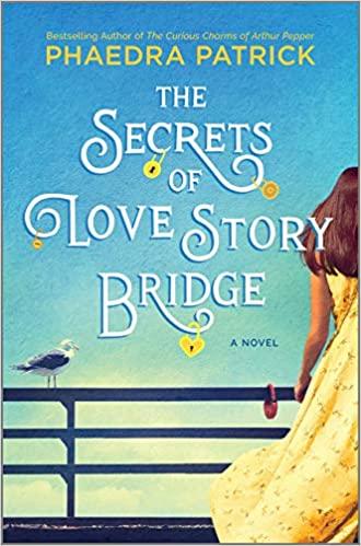 Review: The Secrets of Love Story Bridge by Phaedra Patrick