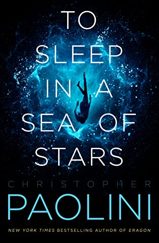 Spotlight + Complete Excerpt: To Sleep in a Sea of Stars by Christopher Paolini