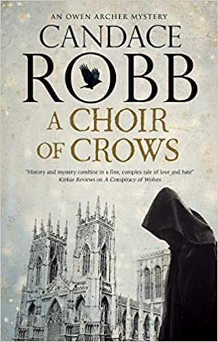 Review: A Choir of Crows by Candace Robb