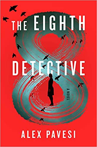 Review: The Eighth Detective by Alex Pavesi