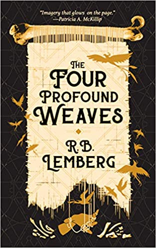 Review: The Four Profound Weaves by R.B. Lemberg