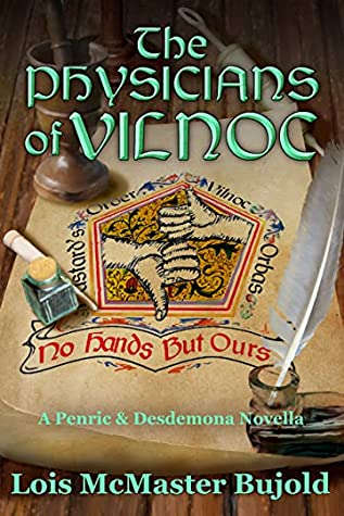Review: The Physicians of Vilnoc by Lois McMaster Bujold