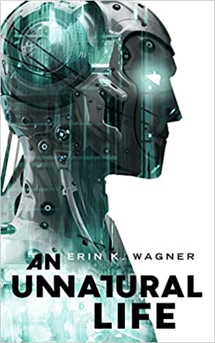 Review: An Unnatural Life by Erin K. Wagner