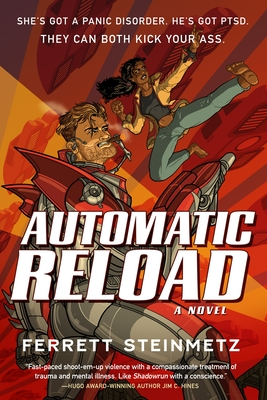Review: Automatic Reload by Ferrett Steinmetz