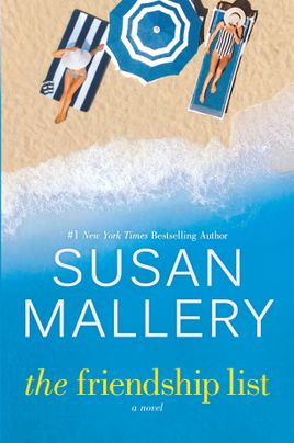 Spotlight + Excerpt: The Friendship List by Susan Mallery