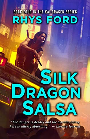 Review: Silk Dragon Salsa by Rhys Ford + Excerpt + Giveaway