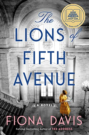 Review: The Lions of Fifth Avenue by Fiona Davis