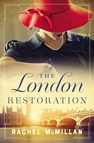 Review: The London Restoration by Rachel McMillan + Giveaway