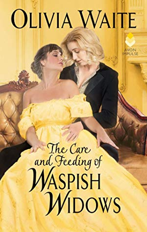 Review: The Care and Feeding of Waspish Widows by Olivia Waite
