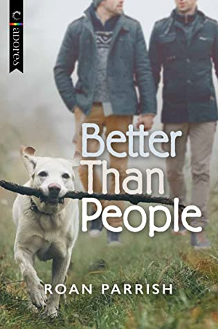 Review: Better than People by Roan Parrish