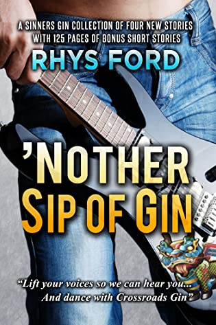 Review: 'Nother Sip of Gin by Rhys Ford + Guest Post + Giveaway