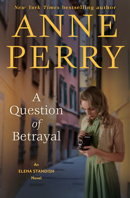 Review: A Question of Betrayal by Anne Perry