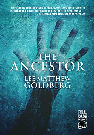 Review: The Ancestor by Lee Matthew Goldberg + Giveaway