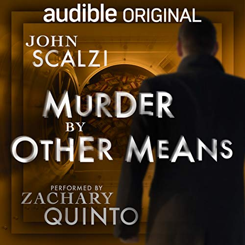 Review: Murder by Other Means by John Scalzi