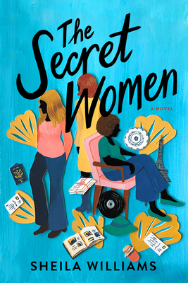 Review: The Secret Women by Sheila Williams