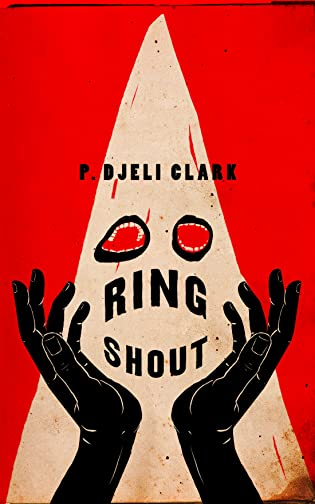 Review: Ring Shout by P. Djeli Clark