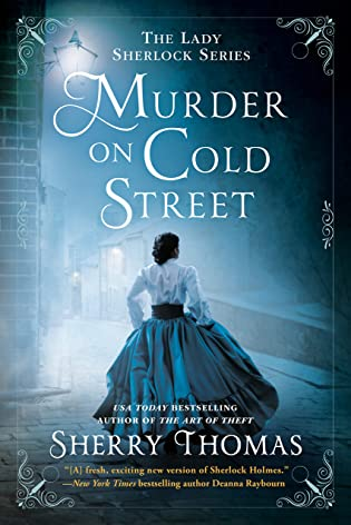 Review: Murder on Cold Street by Sherry Thomas