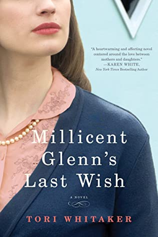 Review: Millicent Glenn's Last Wish by Tori Whitaker + Giveaway