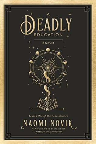Review: A Deadly Education by Naomi Novik