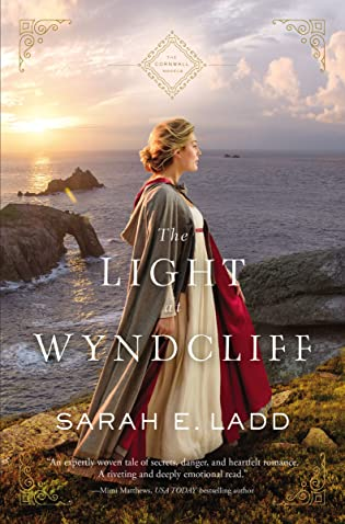 Review: The Light at Wyndcliff by Sarah E. Ladd + Giveaway