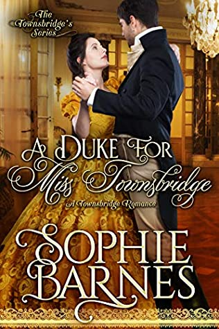 Review: A Duke for Miss Townsbridge by Sophie Barnes + Giveaway