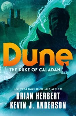 Review: Dune: The Duke of Caladan by Brian Herbert, Kevin J. Anderson