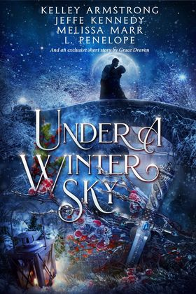 Review: Under a Winter Sky by Kelley Armstrong, Jeffe Kennedy, Melissa Marr, L. Penelope