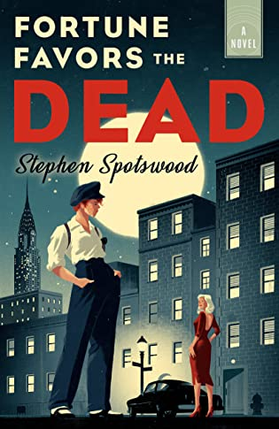 Review: Fortune Favors the Dead by Stephen Spotswood