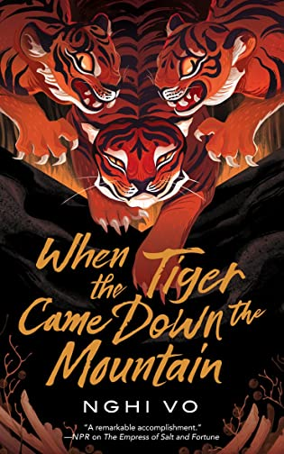Review: When the Tiger Came Down the Mountain by Nghi Vo
