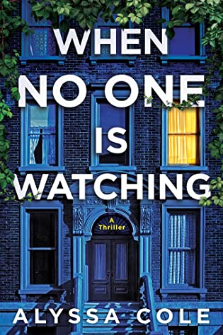 Review: When No One is Watching by Alyssa Cole