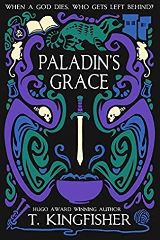 Review: Paladin's Grace by T. Kingfisher