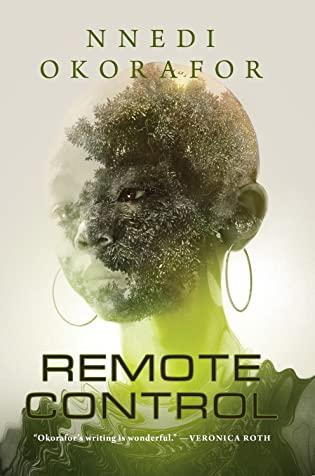 Review: Remote Control by Nnedi Okorafor