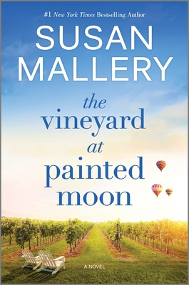 Spotlight + Excerpt: The Vineyard at Painted Moon by Susan Mallery