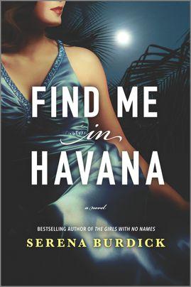 Review: Find Me in Havana by Serena Burdick