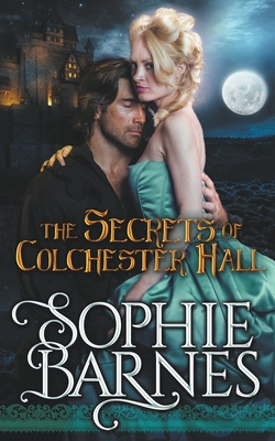 Review: The Secrets of Colchester Hall by Sophie Barnes + Giveaway