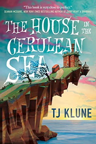 Review: The House in the Cerulean Sea by TJ Klune