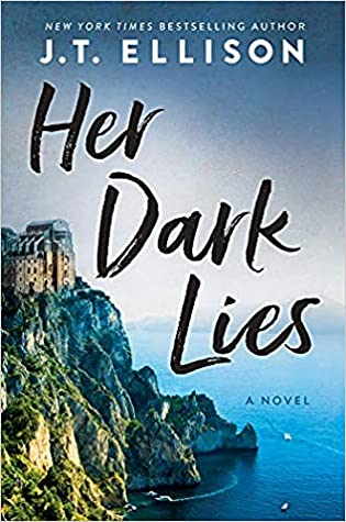 Spotlight + Excerpt: Her Dark Lies by J.T. Ellison