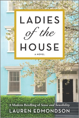 Review: Ladies of the House by Lauren Edmondson