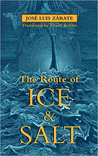 Review: The Route of Ice and Salt by Jose Luis Zarate