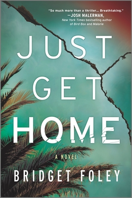 Review: Just Get Home by Bridget Foley