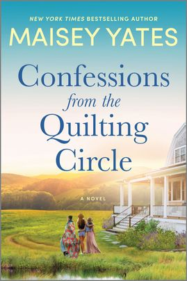 Review: Confessions from the Quilting Circle by Maisey Yates