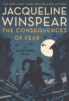 Review: The Consequences of Fear by Jacqueline Winspear + Giveaway