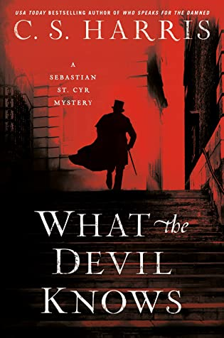 Review: What the Devil Knows by C.S. Harris + Giveaway