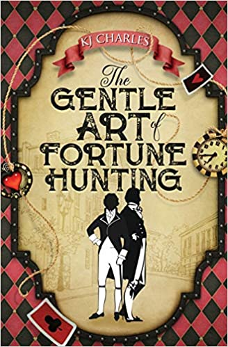 Review: The Gentle Art of Fortune Hunting by KJ Charles