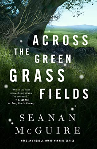 Review: Across the Green Grass Fields by Seanan McGuire