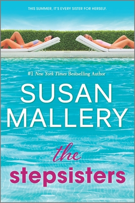Spotlight + Excerpt: The Stepsisters by Susan Mallery